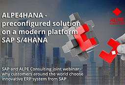 On May 13, a joint webinar of SAP and ALPE consulting will take place on the pre-configured ALPE4HANA solution!